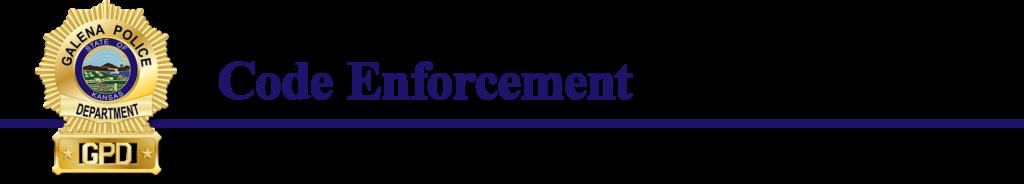 Code Enforcement – City of Galena, Kansas
